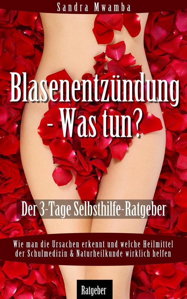 Blasenentzündung - Was tun? als eBook Download ...