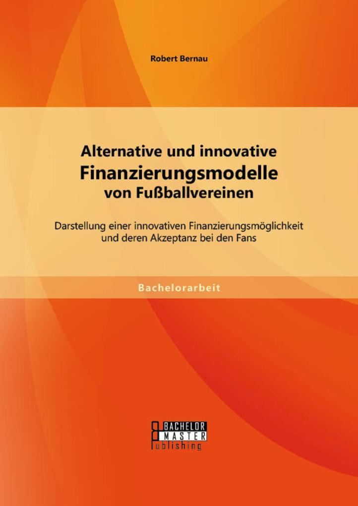 Alternative und innovative Finanzierungsmodelle...
