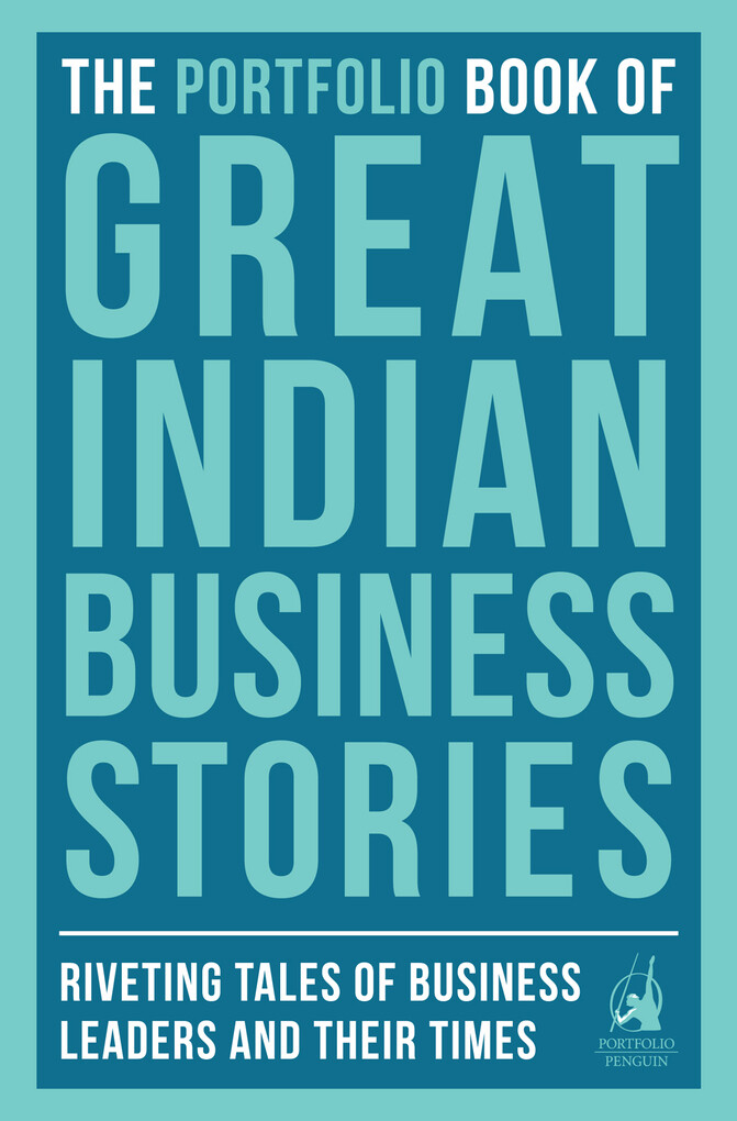 The Portfolio Book of Great Indian Business Sto...