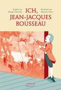 Ich, Jean-Jacques Rousseau