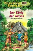 Das magische Baumhaus 51. Der König der Mayas