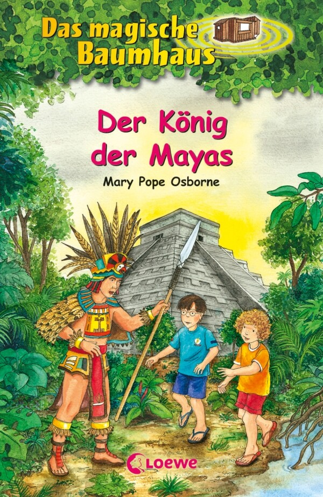 Das magische Baumhaus 51. Der König der Mayas als Buch