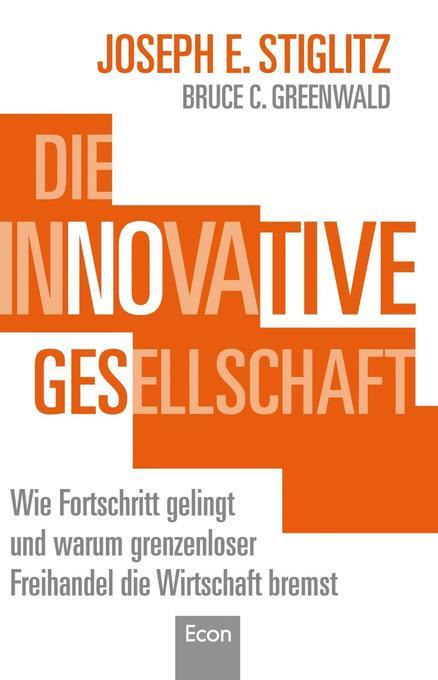 Die innovative Gesellschaft als Buch von Joseph...