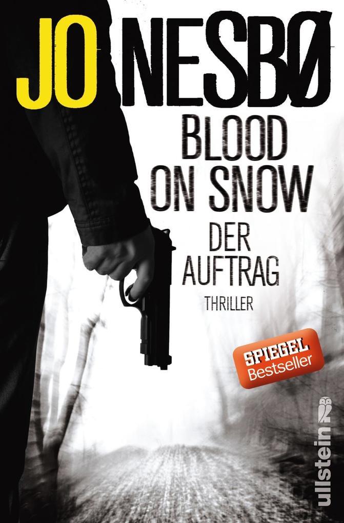 Blood On Snow 01. Der Auftrag als Buch
