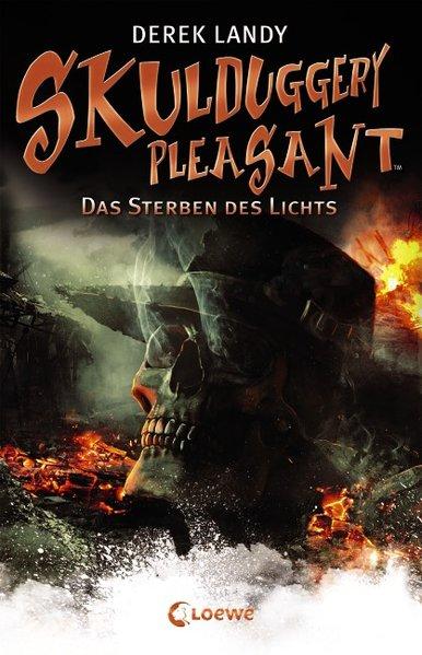 Skulduggery Pleasant 09 - Das Sterben des Lichts als Buch