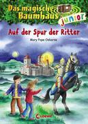 Das magische Baumhaus junior 02 - Auf der Spur der Ritter
