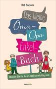 Das kleine Oma-Opa-Enkel-Buch