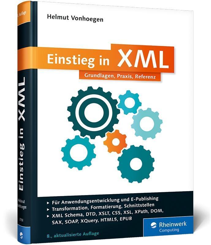 Einstieg in XML als Buch von Helmut Vonhoegen