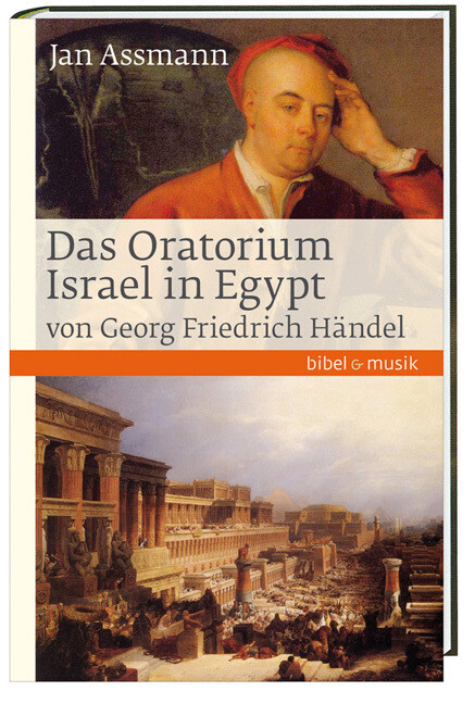 Das Oratorium Israel in Egypt von Georg Friedri...