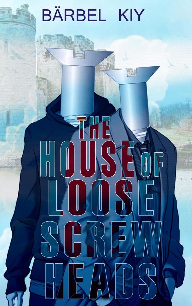 The House of Loose Screw Heads als eBook