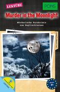 PONS Lektüre Murder in the Moonlight