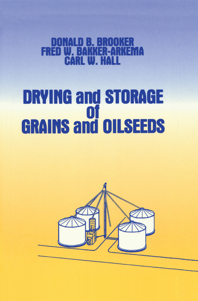 Drying and Storage Of Grains and Oilseeds als Buch