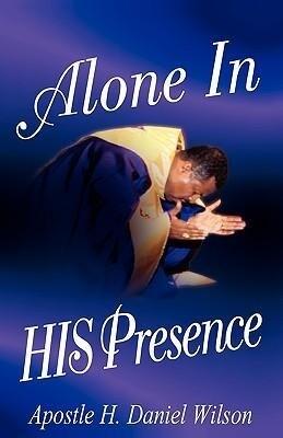 Alone in His Presence als Buch