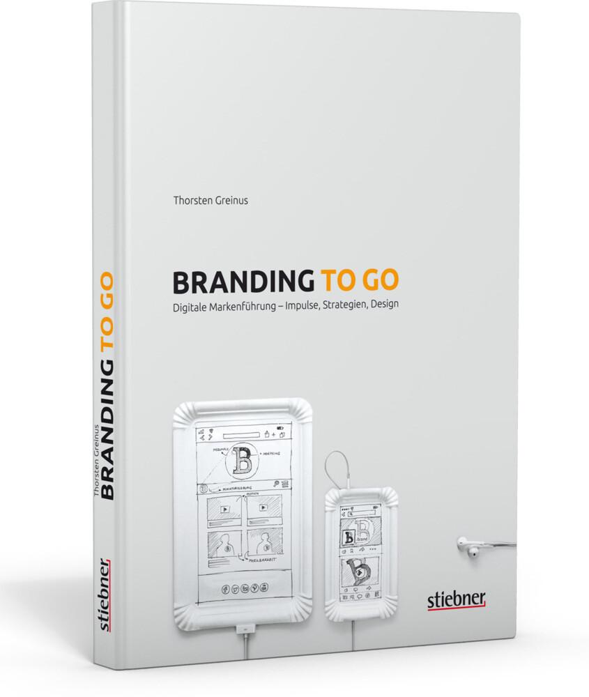 Branding to go als Buch von Thorsten Greinus
