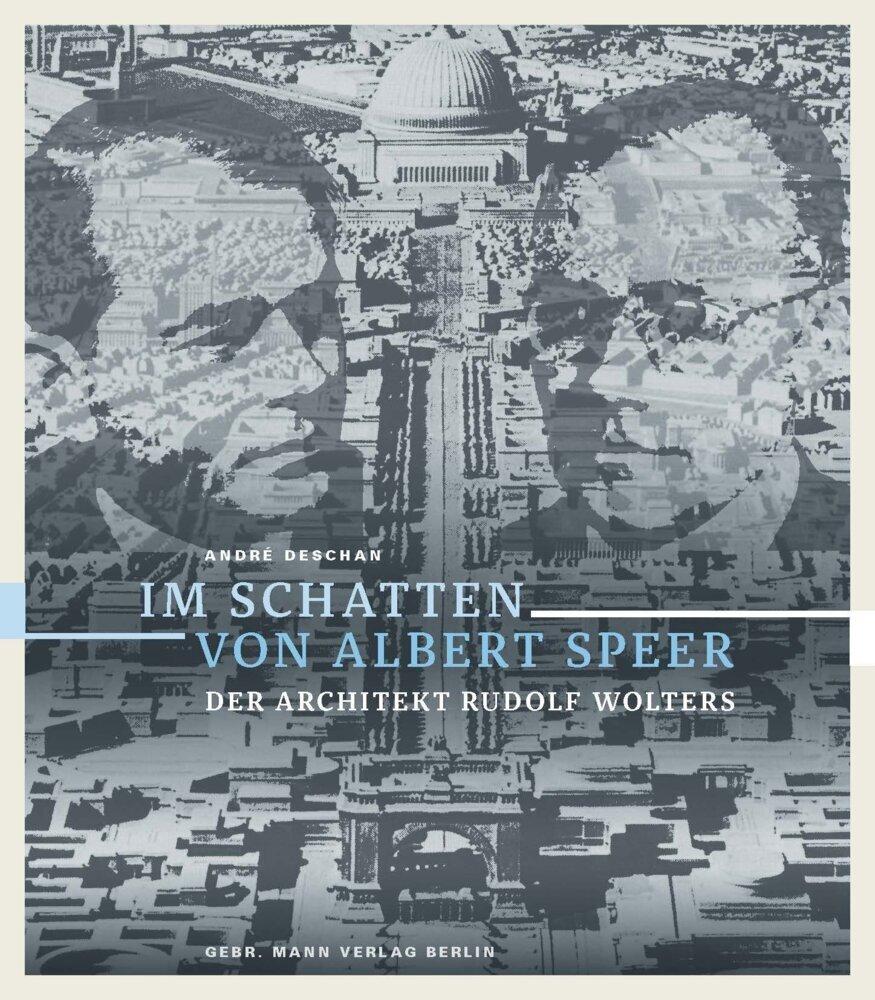 Im Schatten von Albert Speer als Buch von André...