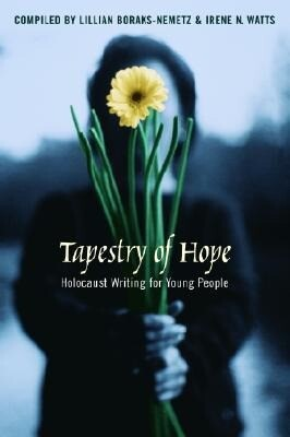Tapestry of Hope: Halocaust Writing for Young People als Buch