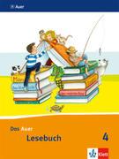 Das Auer Lesebuch. Schülerbuch. 4. Schuljahr. Ausgabe für Bayern - Neubearbeitung 2014