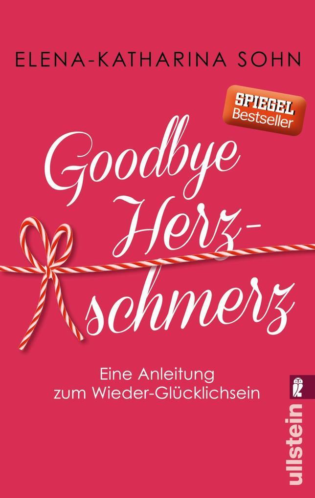 Goodbye Herzschmerz als Taschenbuch