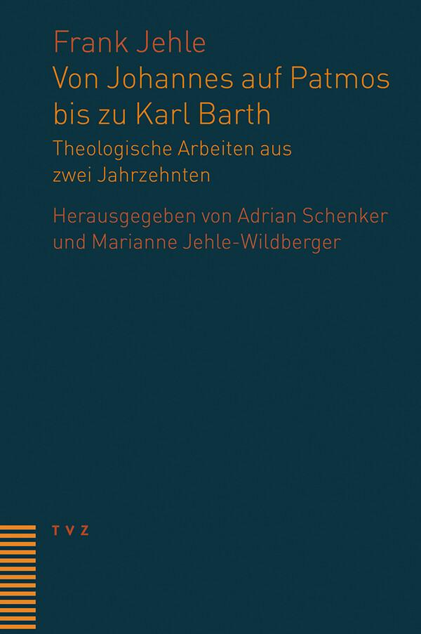 Von Johannes auf Patmos bis zu Karl Barth als Buch