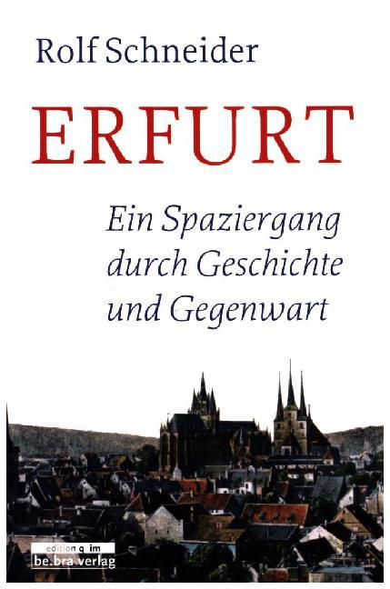 Erfurt als Buch von Rolf Schneider