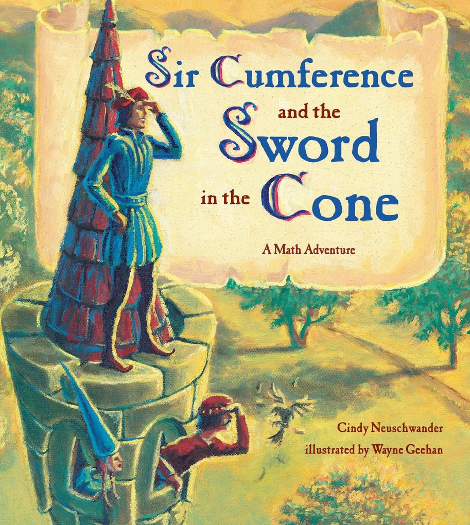 Sir Cumference And The Sword In The Cone als Taschenbuch