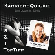 Karrierequickie - Die Alpha DNA