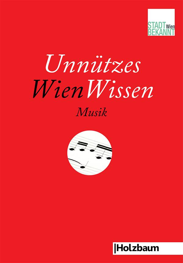 Unnützes WienWissen Musik als Buch von