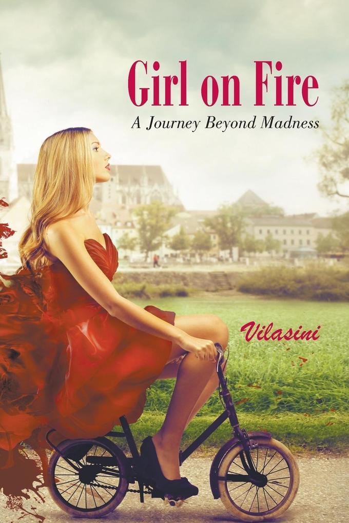Girl on Fire als Taschenbuch von Vilasini