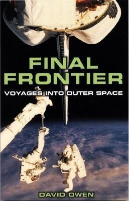 Final Frontier: Voyages Into Outer Space als Taschenbuch