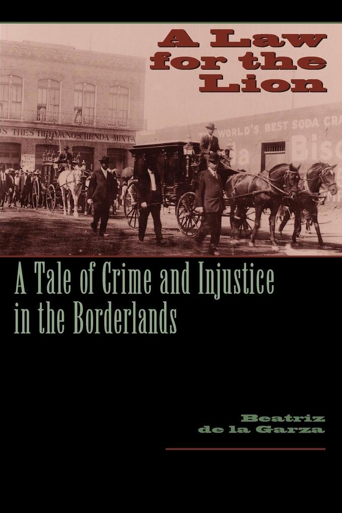 A Law for the Lion: A Tale of Crime and Injustice in the Borderlands als Taschenbuch