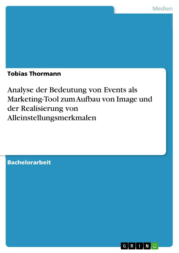 Analyse der Bedeutung von Events als Marketing-...