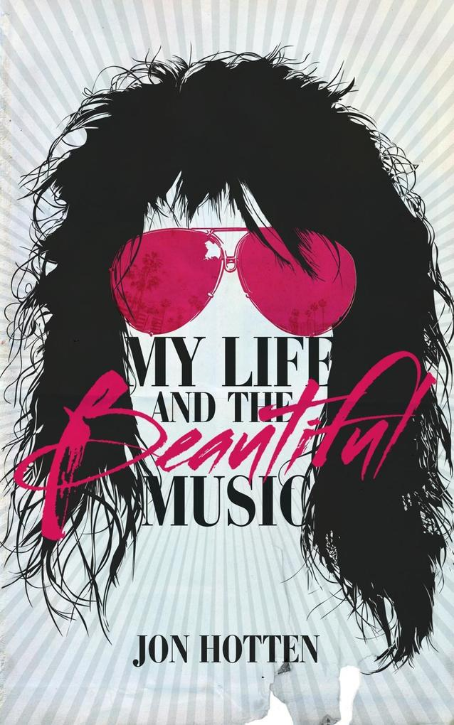 My Life And The Beautiful Music als eBook Downl...