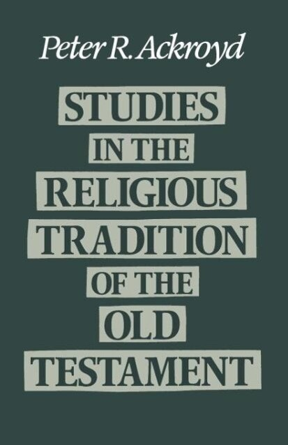 Studies in the Religious Tradition of the Old Testament als Taschenbuch