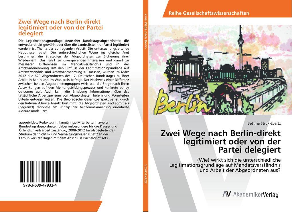 Zwei Wege nach Berlin-direkt legitimiert oder v...