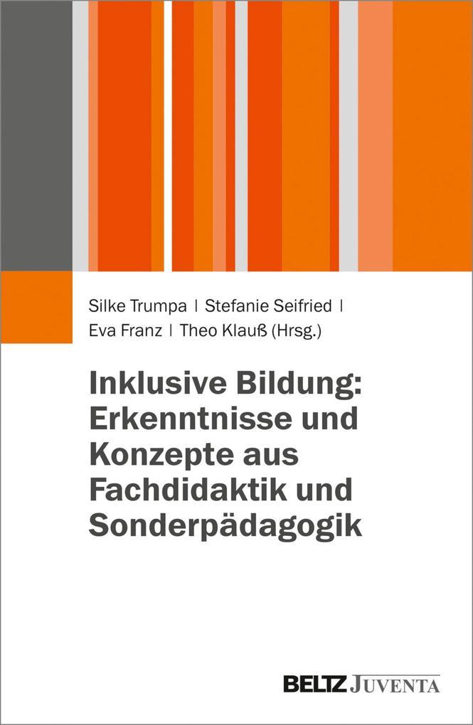 Inklusive Bildung: Erkenntnisse und Konzepte au...