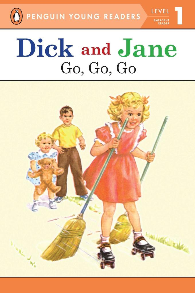 Dick and Jane Go, Go, Go (Penguin Young Reader Level 1) als Taschenbuch
