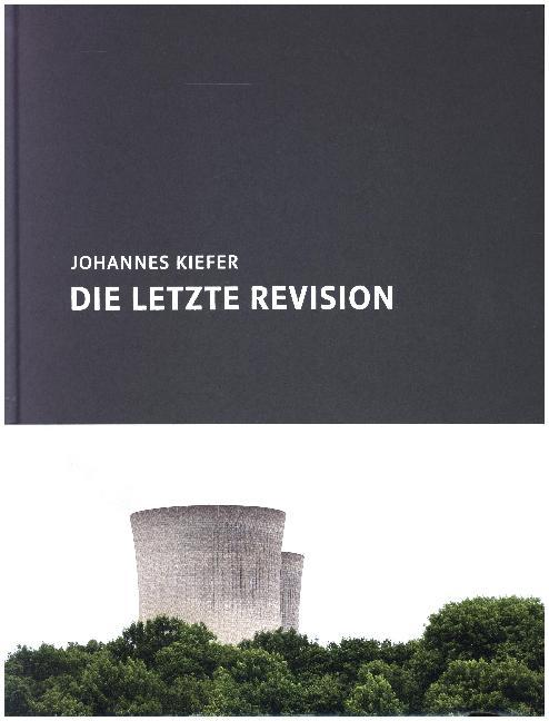 Die letzte Revision als Buch von Johannes Kiefe...