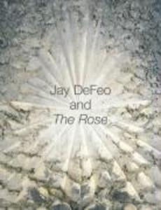 Jay Defeo and the Rose als Buch