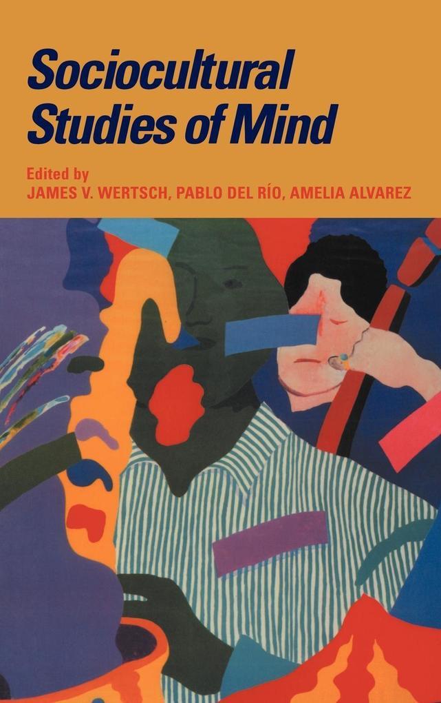 Sociocultural Studies of Mind als Buch