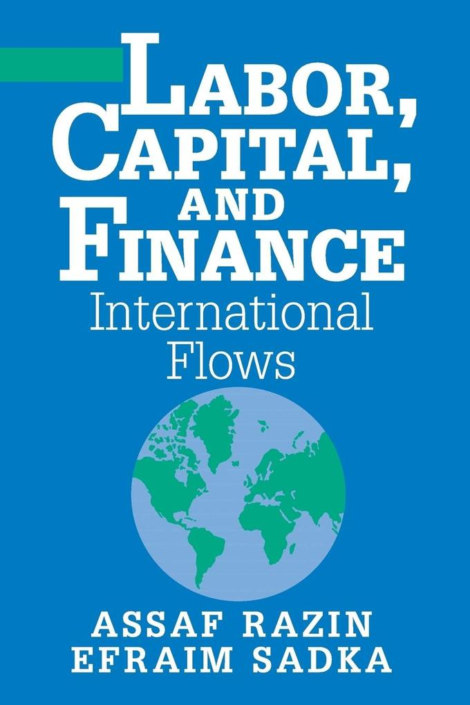Labor, Capital, and Finance: International Flows als Buch