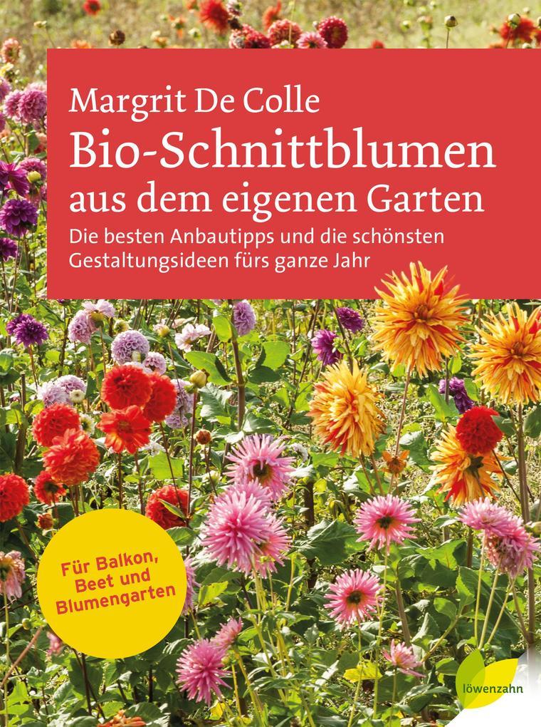 Bio-Schnittblumen aus dem eigenen Garten als Bu...