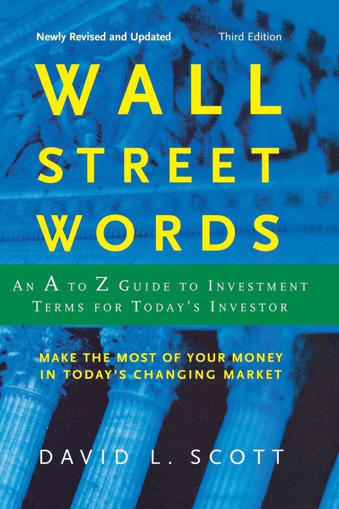 Wall Street Words: An A to Z Guide to Investment Terms for Today's Investor als Taschenbuch