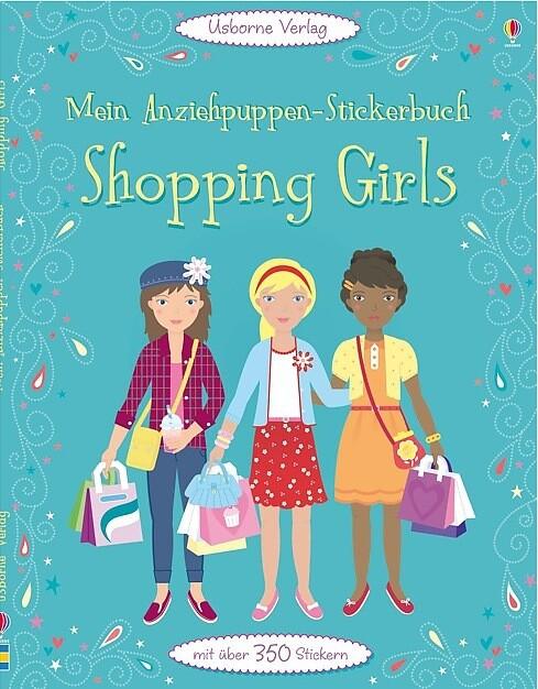 Mein Anziehpuppen-Stickerbuch: Shopping Girls a...