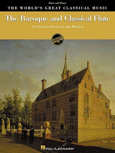 The Baroque and Classical Flute: 12 Favorite Pieces by the Masters for Flute & Piano als Taschenbuch