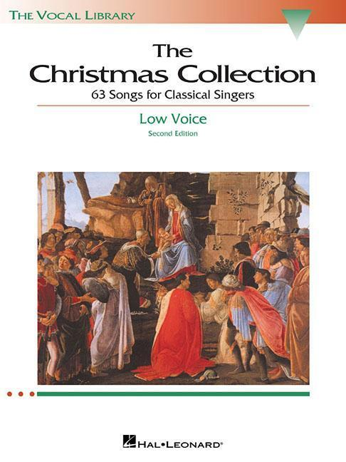 The Christmas Collection: 53 Songs for Classical Singers: Low Voice als Taschenbuch