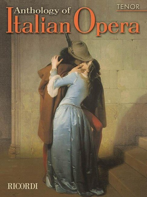 Anthology of Italian Opera: Tenor als Taschenbuch