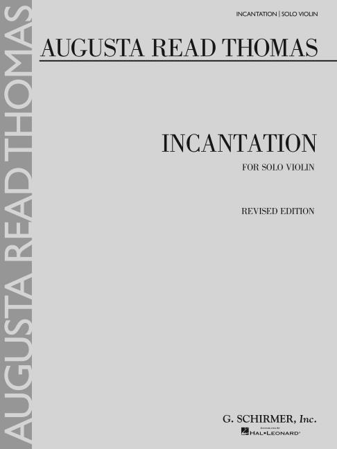 Incantation: For Solo Violin als Taschenbuch