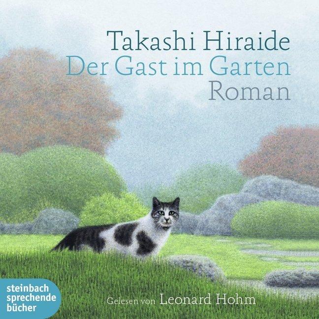 Der Gast im Garten als Hörbuch CD von Takashi H...