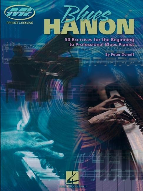 Blues Hanon: 50 Exercises for the Beginning to Professional Blues Pianist als Taschenbuch