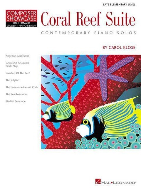 Coral Reef Suite: Contemporary Piano Solos; Late Elementary Level als Taschenbuch